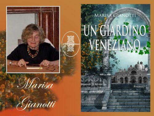 """INTERVISTA A MARISA GIANOTTI – """"IL GIARDINO VENEZIANO""""- Gilgamesh edizioni"""