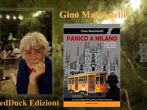 """Intervista a Gino Marchitelli """"Panico a Milano"""" RedDuck edizioni"""