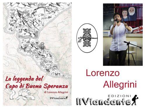 Intervista a Lorenzo Allegrini – La leggenda del Capo di Buona Speranza – IlViandante edizioni