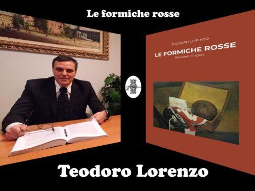 """Intervista a Teodoro Lorenzo – """"Le formiche rosse"""""""