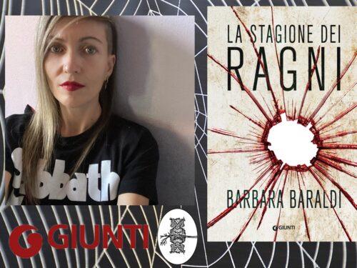 Intervista a Barbara Baraldi – La stagione dei ragni – Giunti editore