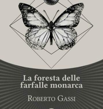 """Recensione: """"La foresta delle farfalle monarca"""" – Roberto Gassi – Les Flaneurs"""
